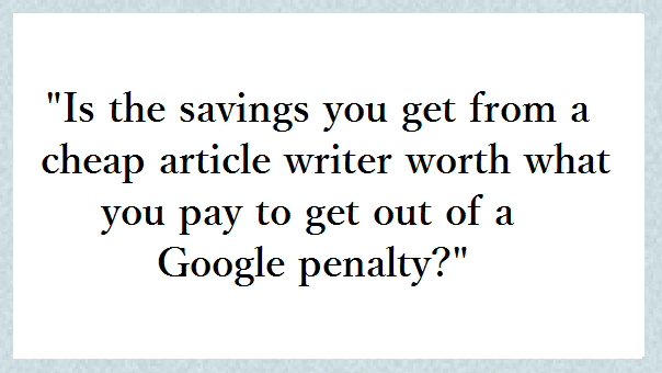 Stop Outsourcing to Cheap Content Writers