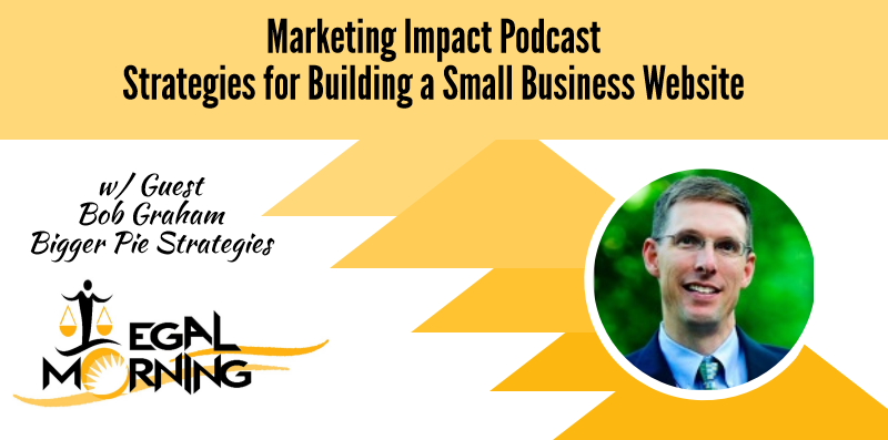 Strategies for Building a Small Business Website (Podcast)