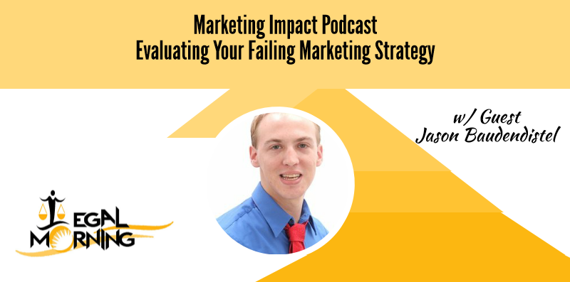 Evaluating Your Failing Marketing Strategy (Podcast)