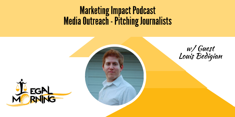 Media Outreach – Pitching Journalists (Podcast)