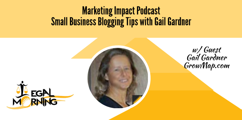 Small Business Blogging Tips from Gail Gardner (Podcast)