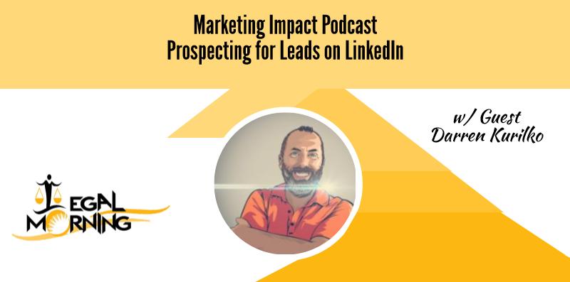 Prospecting LinkedIn for Leads (Podcast)