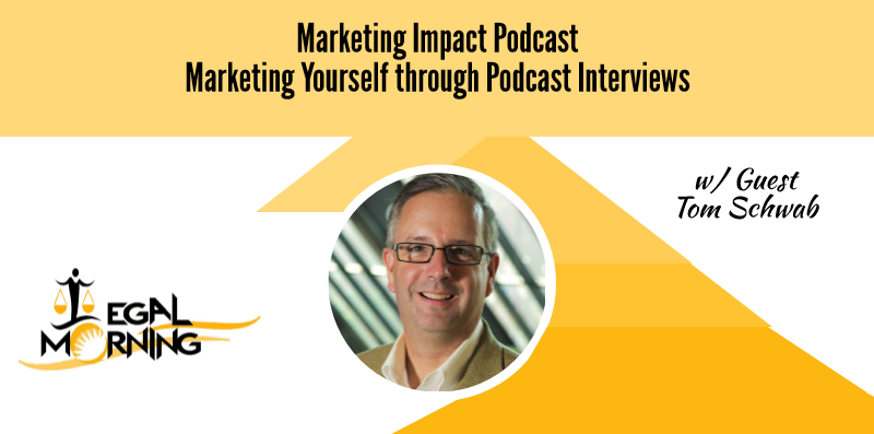 Marketing Yourself Through Podcast Interviews (Podcast)