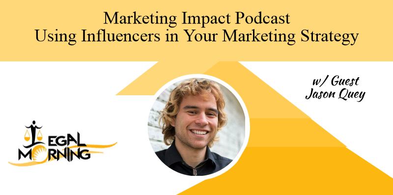 Using Influencers in Your Marketing Strategy (Podcast)