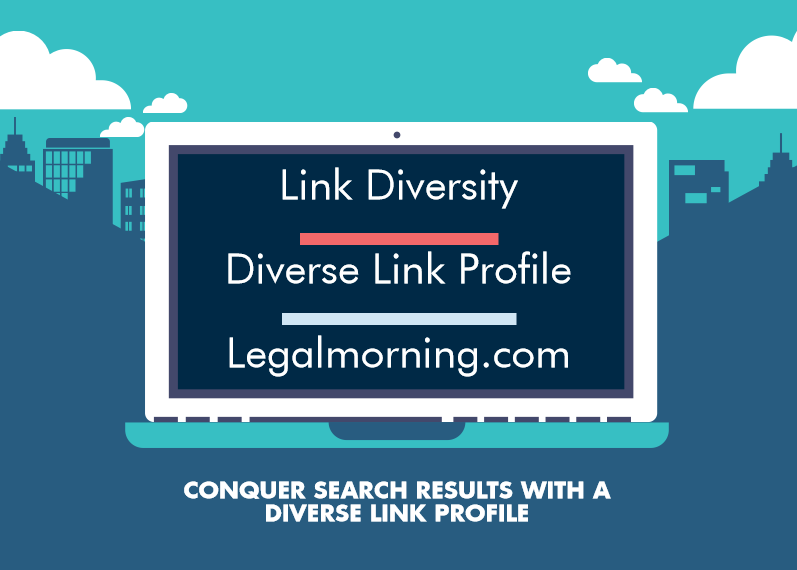Link Diversity – Conquer Search Results with a Diverse Link Profile